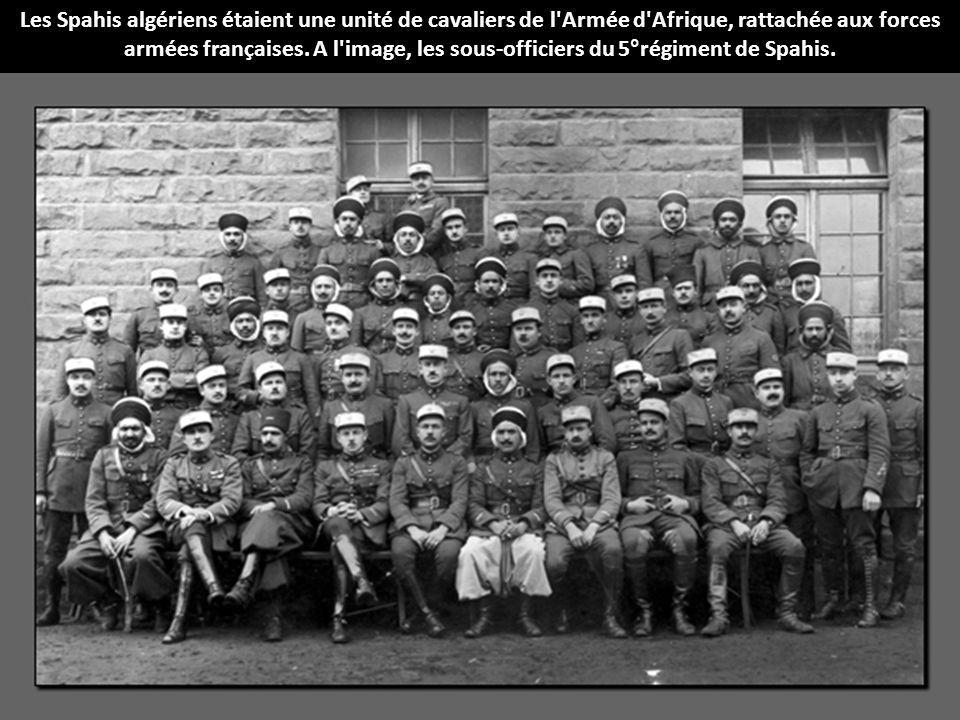 Les Spahis algériens étaient une unité de cavaliers de l Armée d Afrique, rattachée aux forces armées françaises.