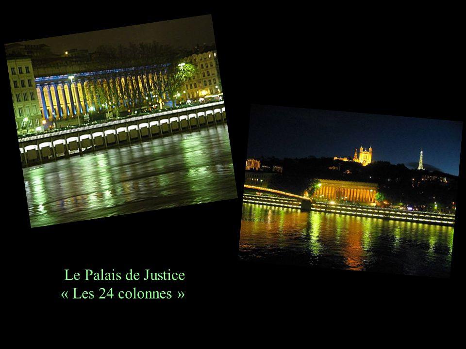 Le Palais de Justice « Les 24 colonnes »