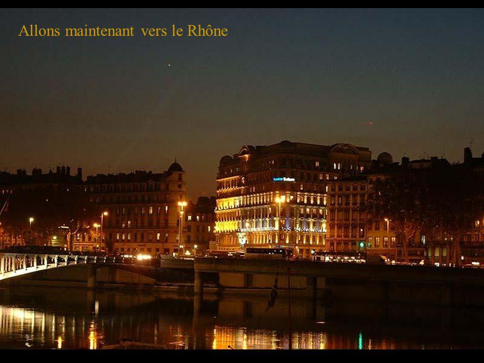 Allons maintenant vers le Rhône