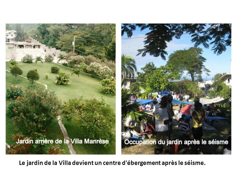 Le jardin de la Villa devient un centre d ébergement après le séisme.