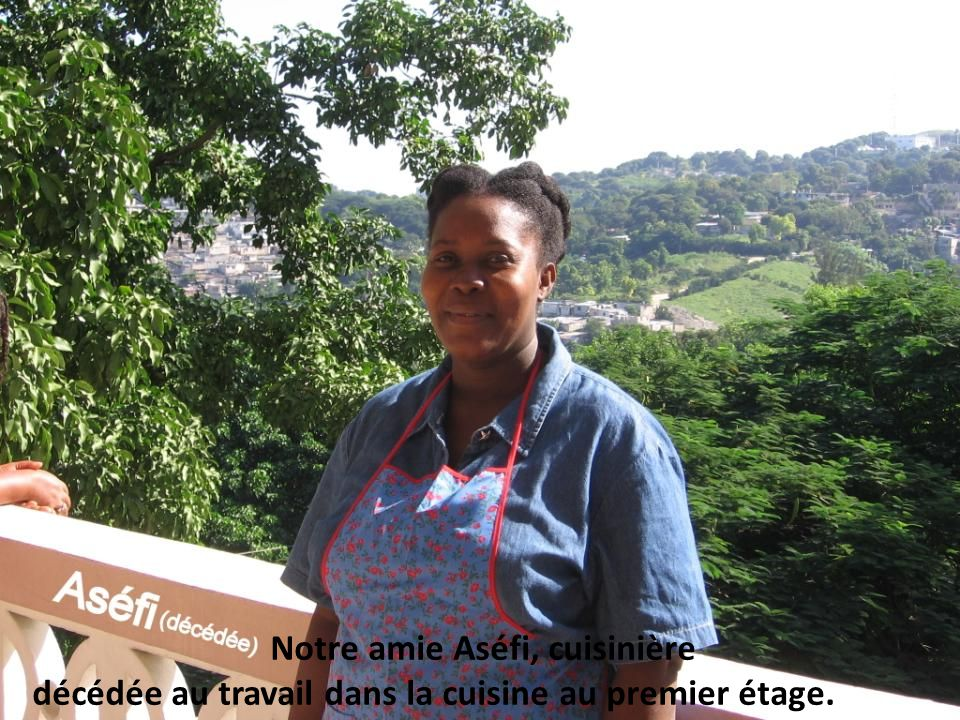 Notre amie Aséfi, cuisinière,