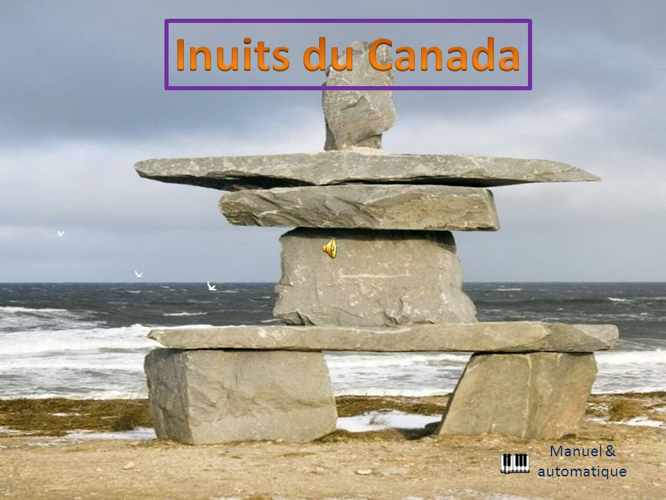 Inuits du Canada Manuel & automatique