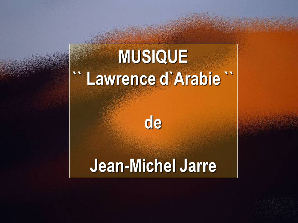 `` Lawrence d`Arabie ``