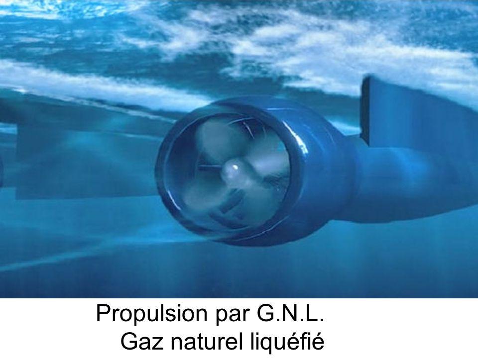 Propulsion par G.N.L. Gaz naturel liquéfié