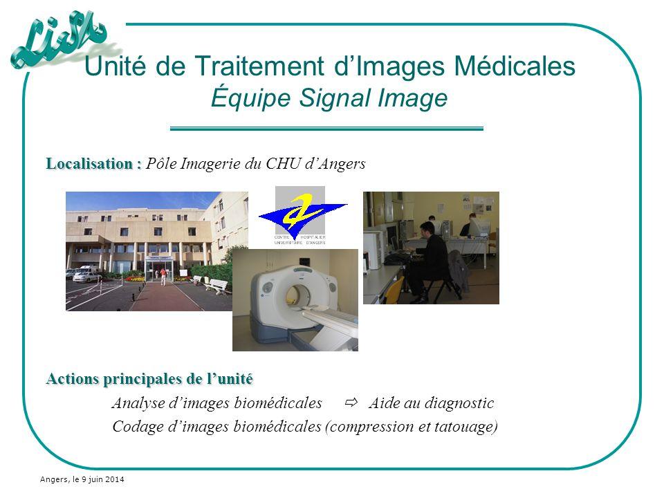 Unité de Traitement d'Images Médicales Équipe Signal Image