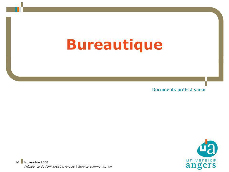 Charte graphique r union de lancement novembre 2008 for Bureautique angers