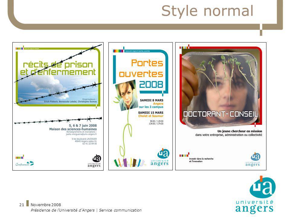 Style normal Novembre 2008 Présidence de l Université d Angers | Service communication
