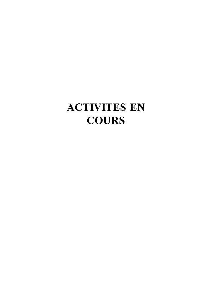ACTIVITES EN COURS