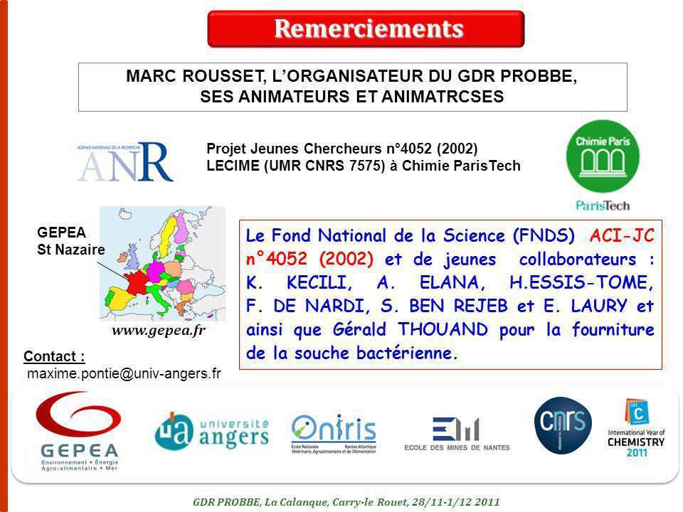 Remerciements MARC ROUSSET, L'ORGANISATEUR DU GDR PROBBE,