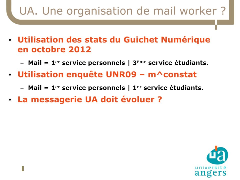 UA. Une organisation de mail worker