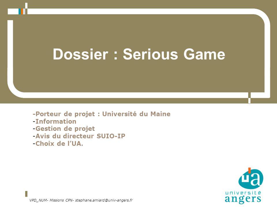 Dossier : Serious Game -Porteur de projet : Université du Maine