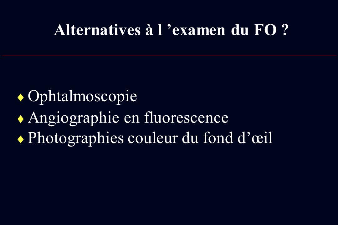 Alternatives à l 'examen du FO