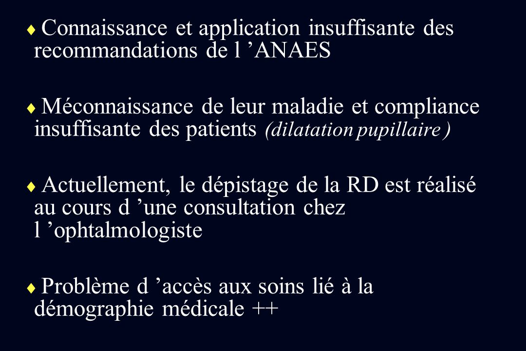 Connaissance et application insuffisante des recommandations de l 'ANAES
