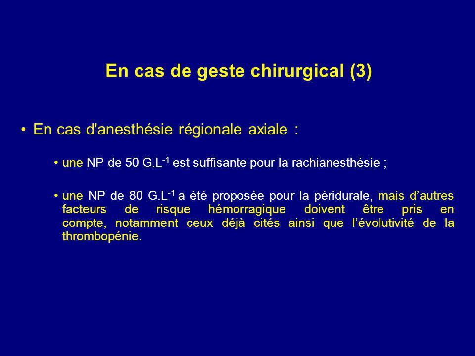 En cas de geste chirurgical (3)