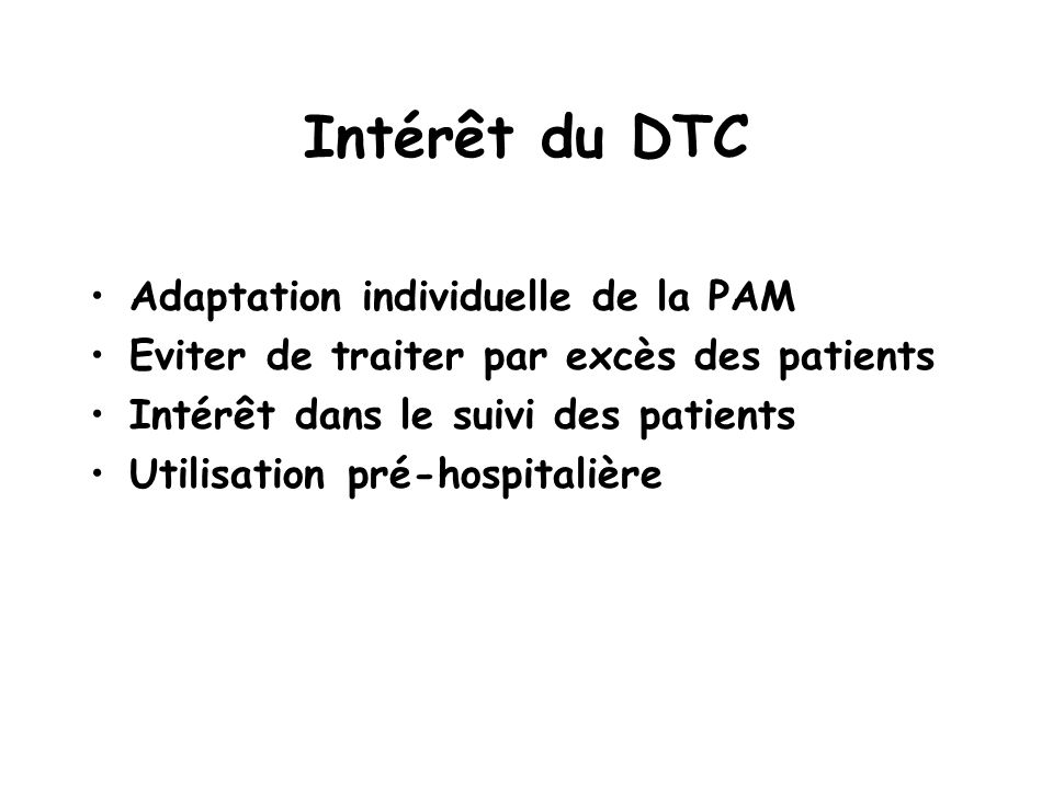Intérêt du DTC Adaptation individuelle de la PAM