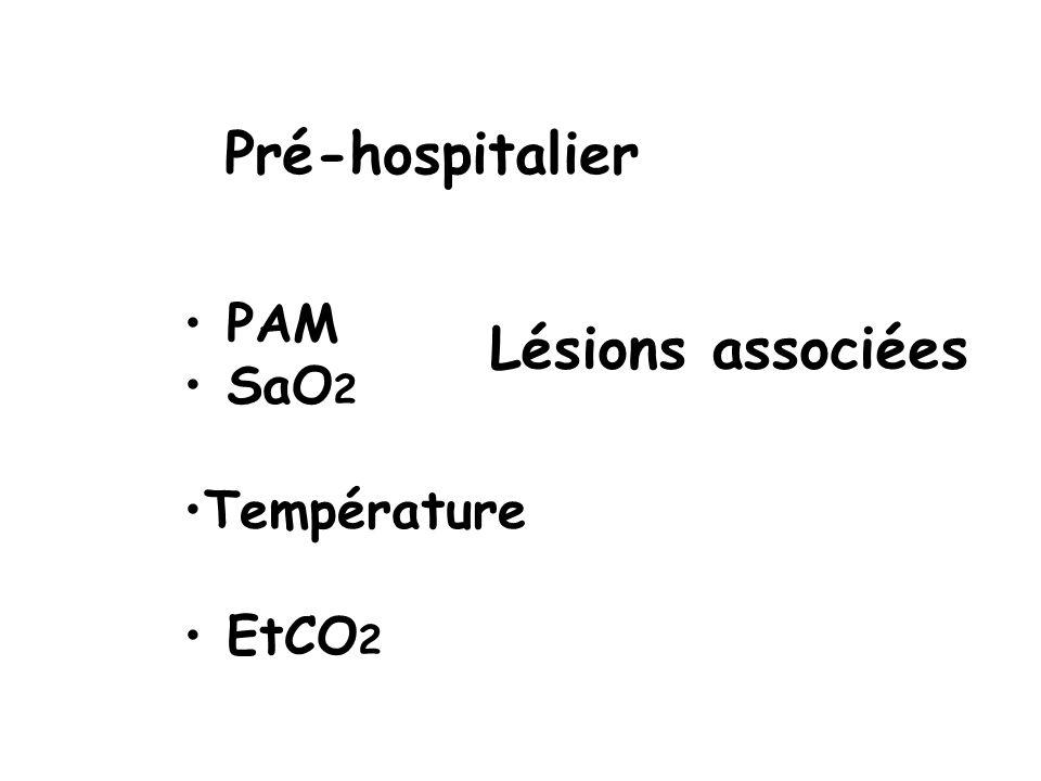 Pré-hospitalier PAM SaO2 Température EtCO2 Lésions associées 5 5 5 5