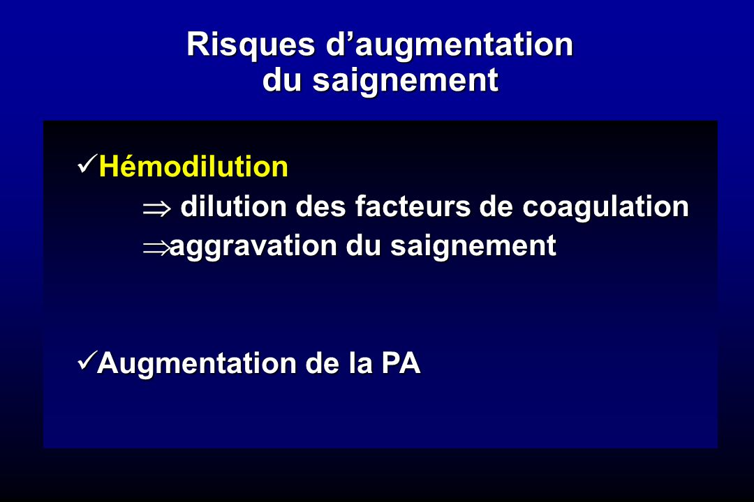 Risques d'augmentation