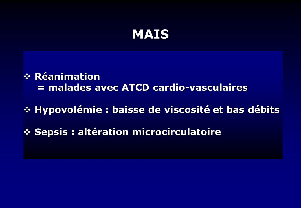 MAIS Réanimation = malades avec ATCD cardio-vasculaires