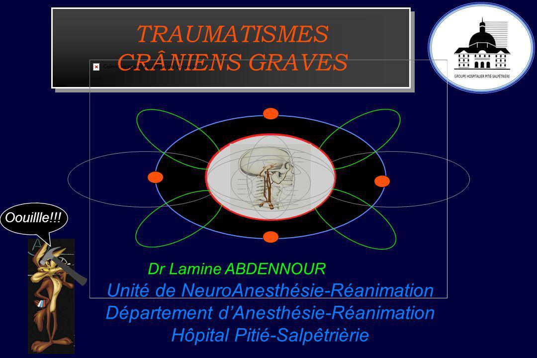 TRAUMATISMES CRÂNIENS GRAVES
