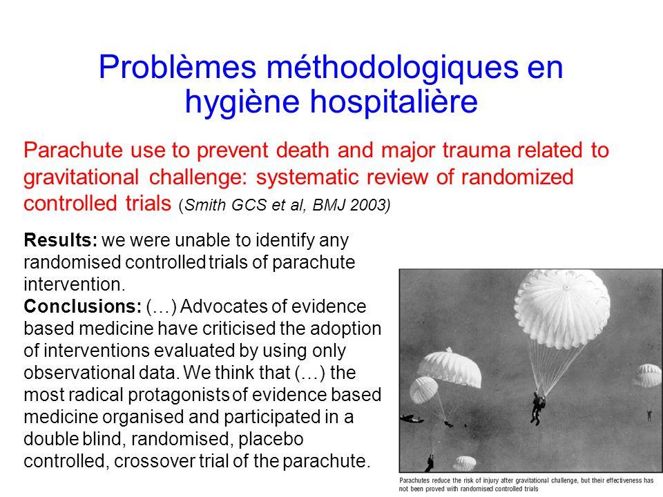 Problèmes méthodologiques en hygiène hospitalière