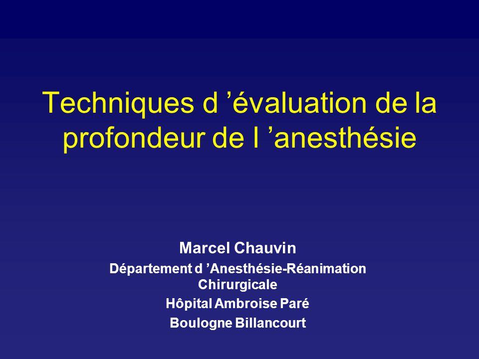 Techniques d 'évaluation de la profondeur de l 'anesthésie