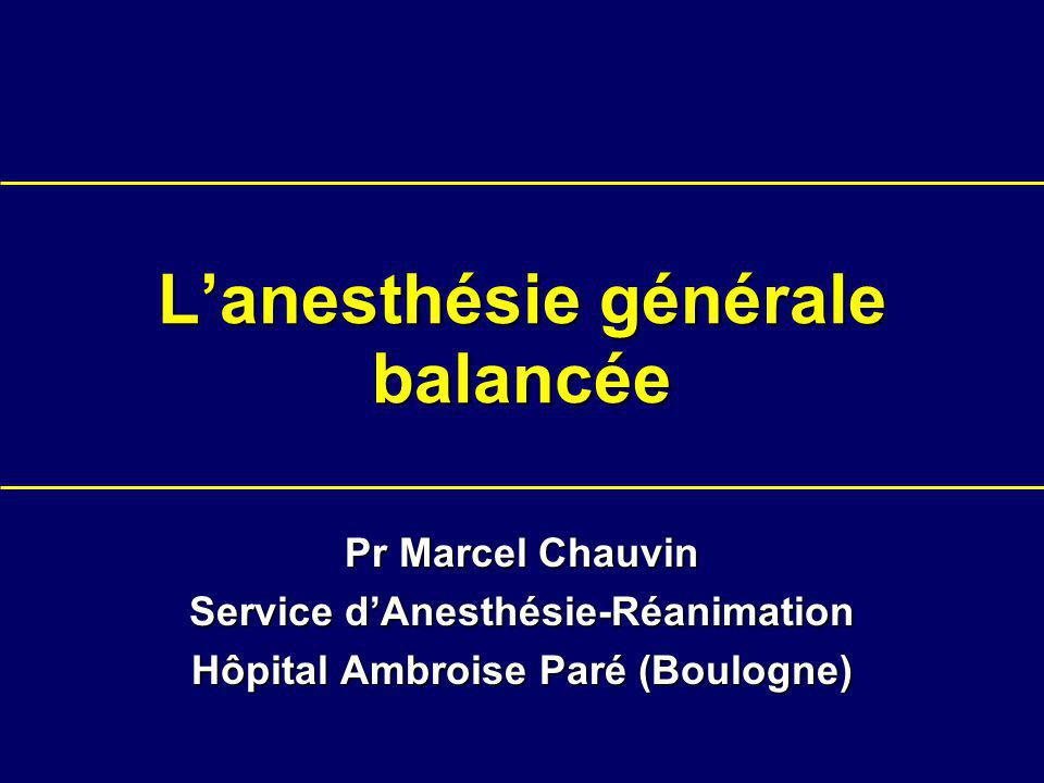 L'anesthésie générale balancée