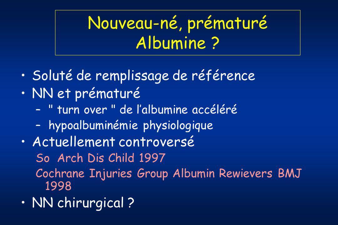 Nouveau-né, prématuré Albumine