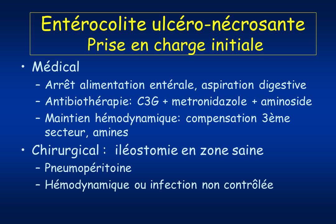 Entérocolite ulcéro-nécrosante Prise en charge initiale