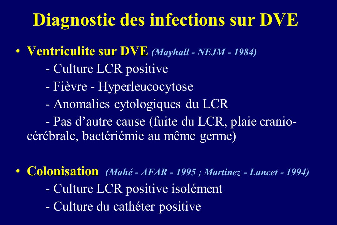 Diagnostic des infections sur DVE