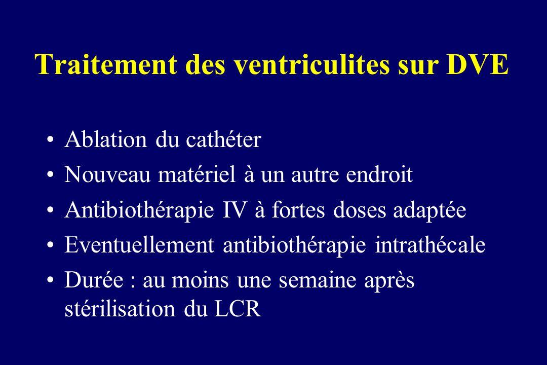 Traitement des ventriculites sur DVE