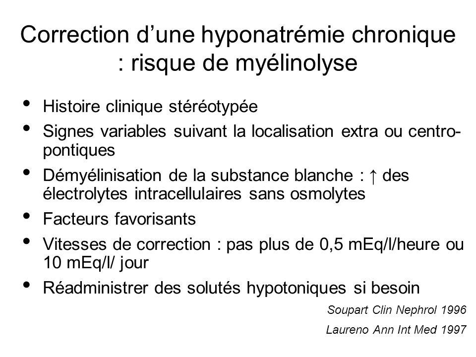 Correction d'une hyponatrémie chronique : risque de myélinolyse