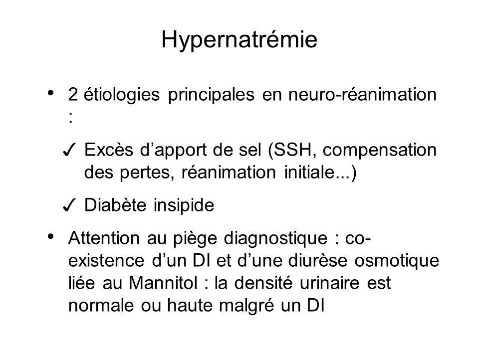 Hypernatrémie 2 étiologies principales en neuro-réanimation :