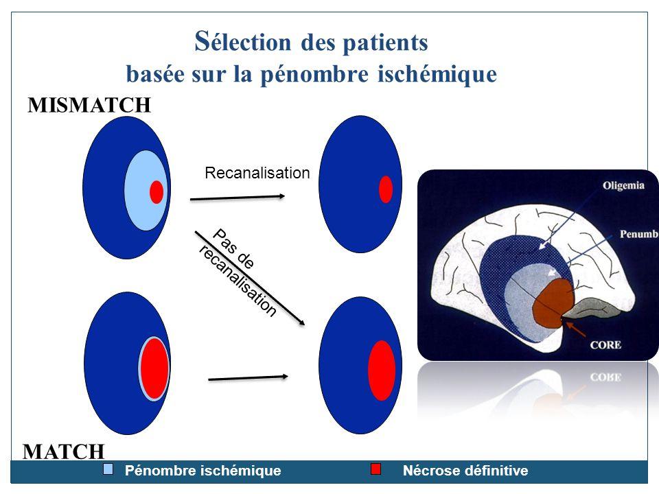 Sélection des patients basée sur la pénombre ischémique