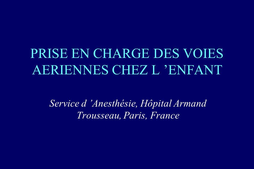 PRISE EN CHARGE DES VOIES AERIENNES CHEZ L 'ENFANT