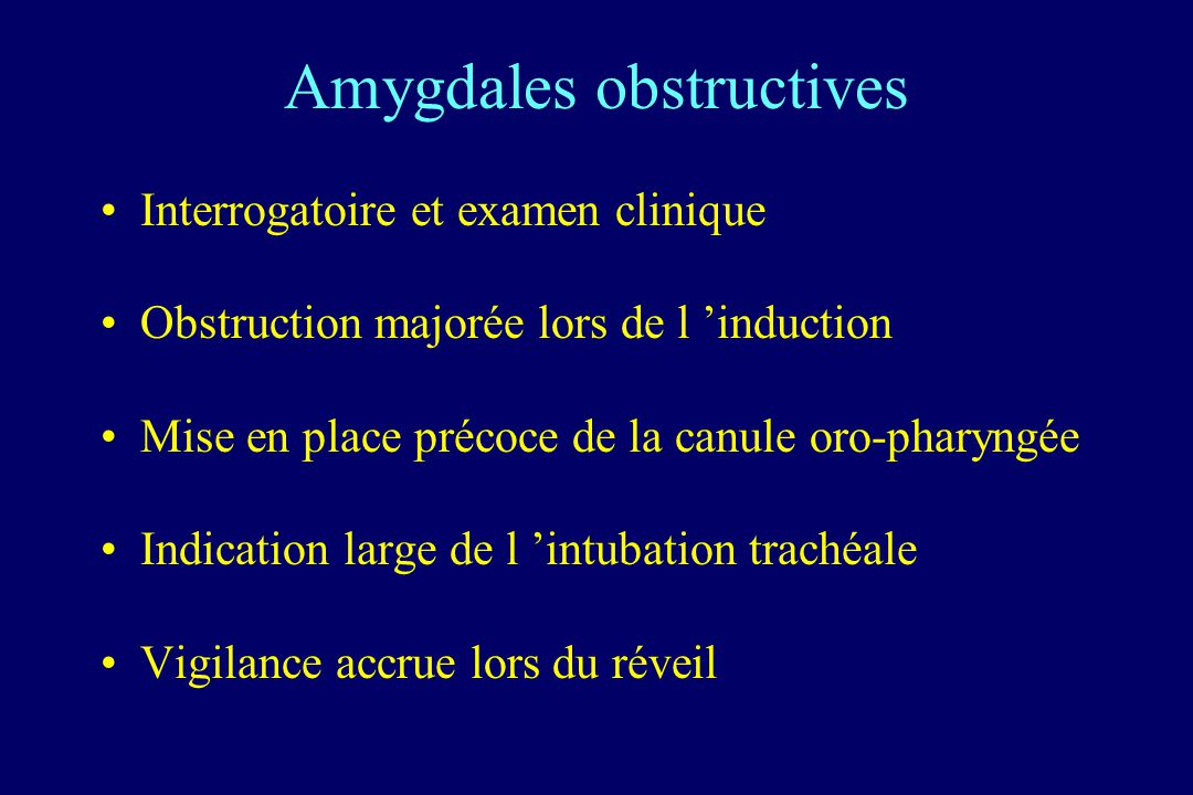 Amygdales obstructives