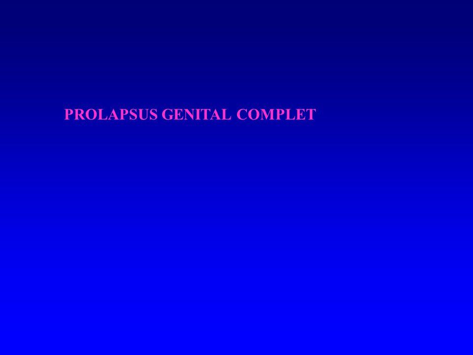PROLAPSUS GENITAL COMPLET