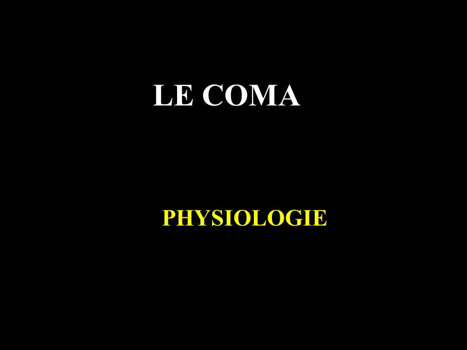 LE COMA PHYSIOLOGIE