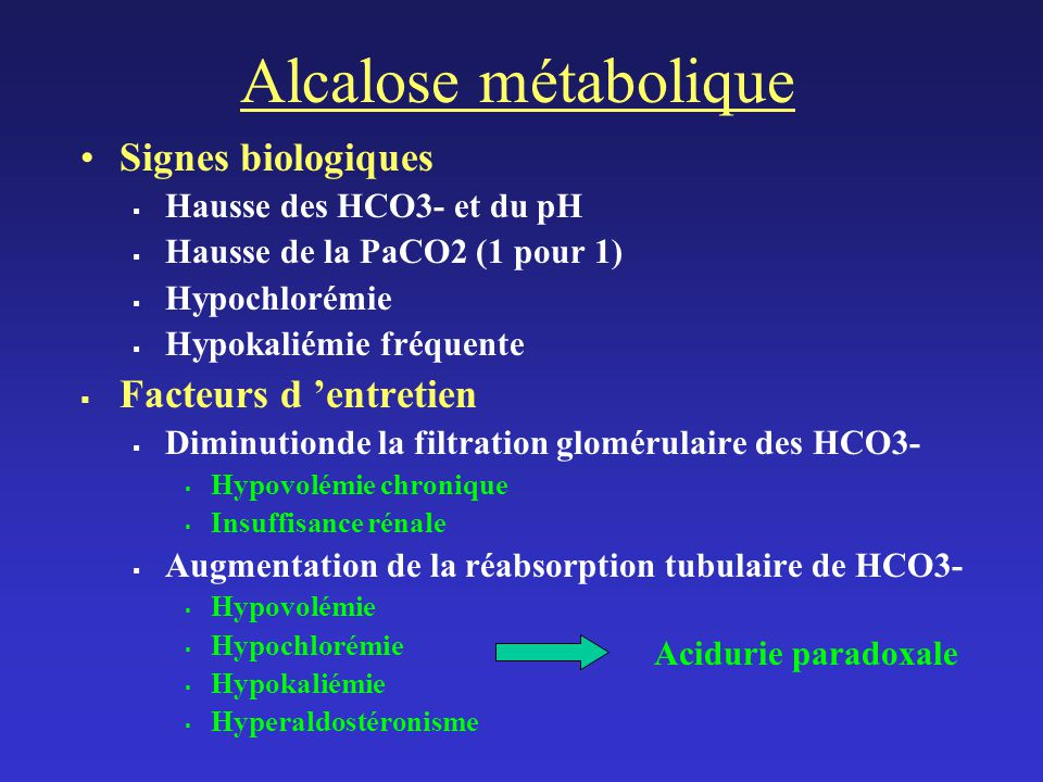 Alcalose métabolique Signes biologiques Facteurs d 'entretien