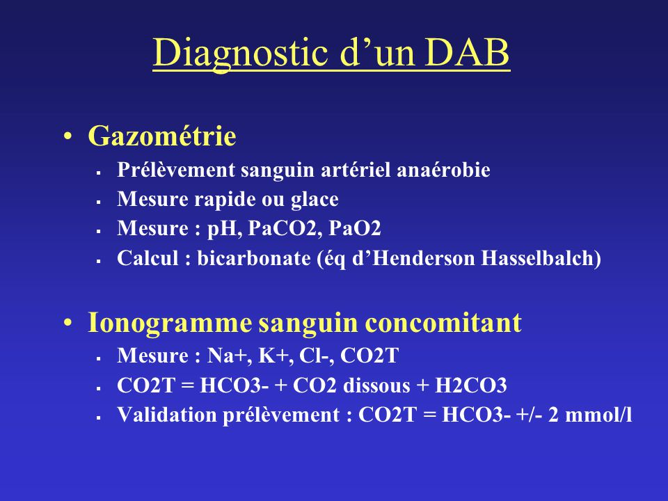 Diagnostic d'un DAB Gazométrie Ionogramme sanguin concomitant