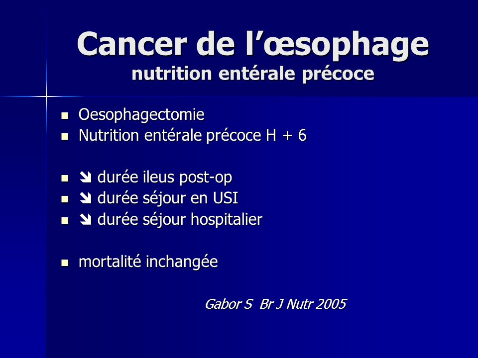 Cancer de l'œsophage nutrition entérale précoce