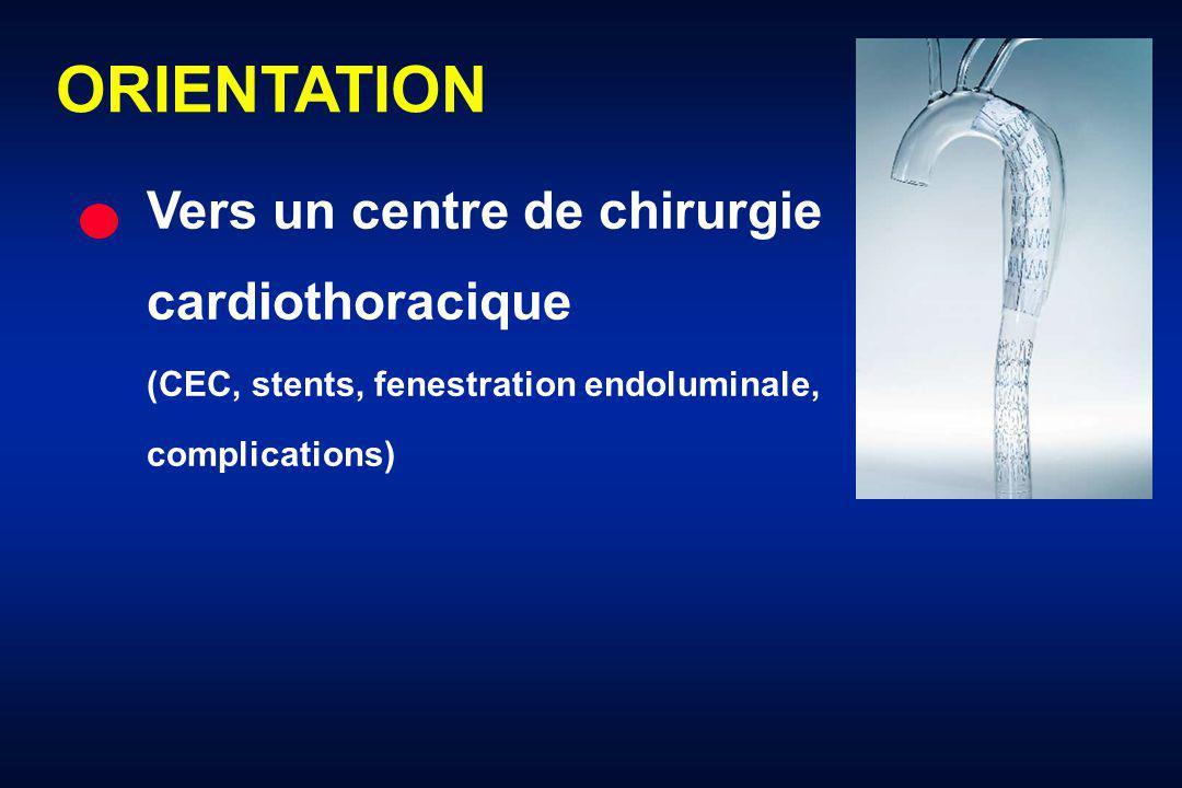 ORIENTATION Vers un centre de chirurgie cardiothoracique