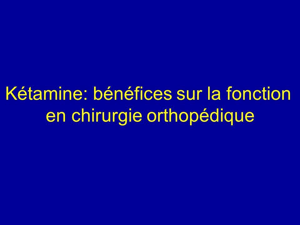 Kétamine: bénéfices sur la fonction en chirurgie orthopédique