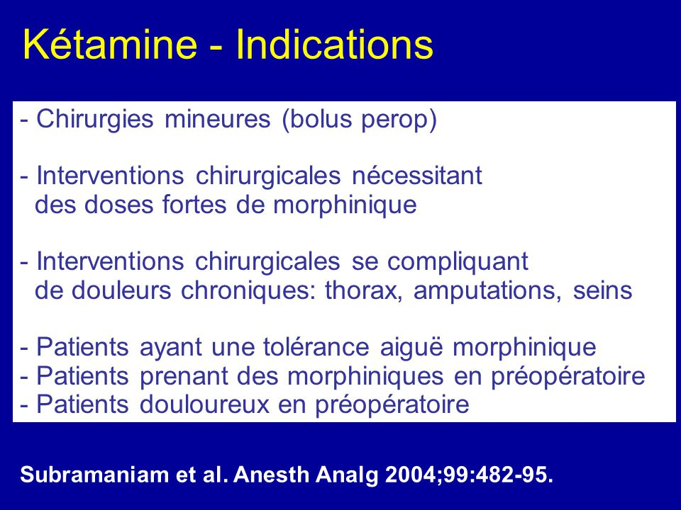 Kétamine - Indications