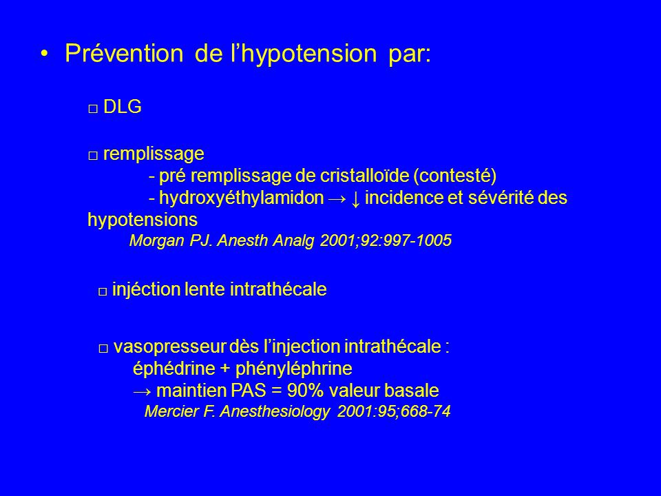 Prévention de l'hypotension par: