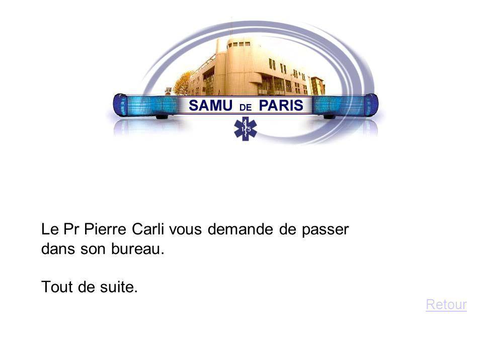 Le Pr Pierre Carli vous demande de passer dans son bureau