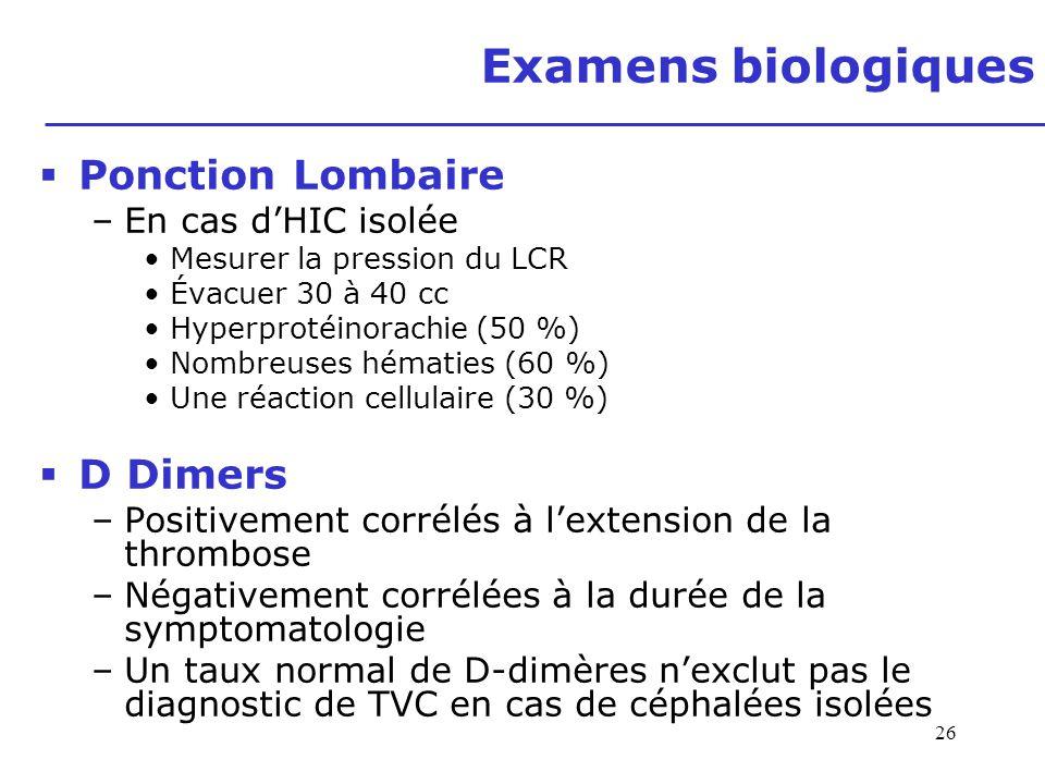 Examens biologiques Ponction Lombaire D Dimers En cas d'HIC isolée