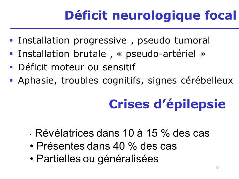 Déficit neurologique focal