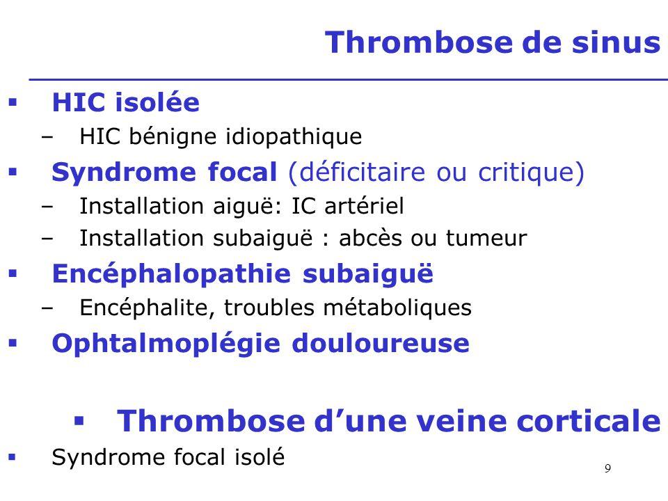 Thrombose d'une veine corticale