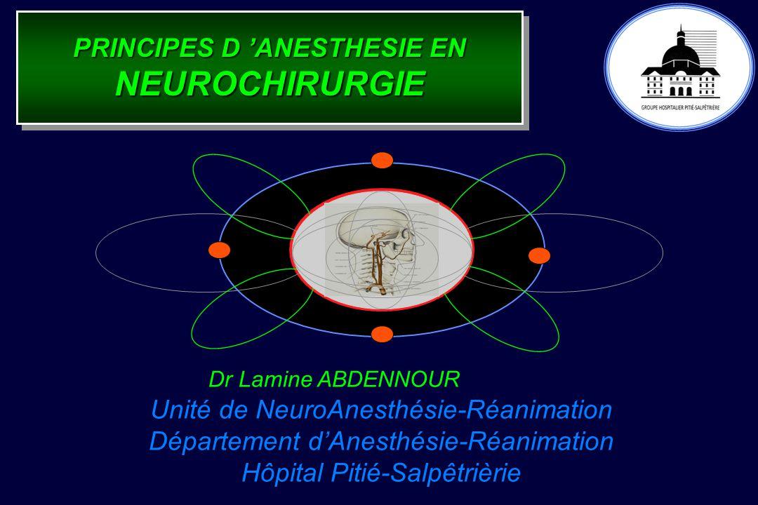 PRINCIPES D 'ANESTHESIE EN NEUROCHIRURGIE