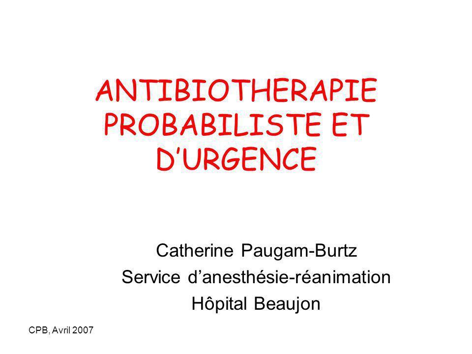 ANTIBIOTHERAPIE PROBABILISTE ET D'URGENCE